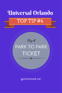 Universal Orlando Top Tip #4: Buy a Park to Park Ticket