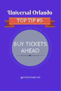 Universal Orlando Top Tip #5: Buy Tickets Ahead