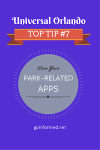 Universal Orlando Top Tip #7: Know Your Park-Related Apps