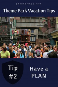 Theme Park Tip #2: Have a Plan for Your Theme Park Day