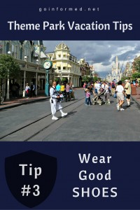Theme Park Tip #3: Wear Good Walking Shoes to the Park