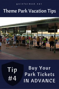 Theme Park Tip #4: Buy Your Park Tickets in Advance
