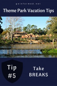 Theme Park Tip #5: Take Breaks