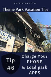 Theme Park Tip #6: Charge Your Phone and Be Sure You Have All the Park Apps Loaded