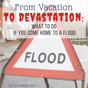What to do if you come home to a flood.