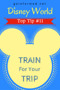 Disney World Top Tip #11: Train for Your Trip