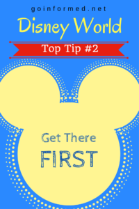 Disney World Top Tip #2: Get There First