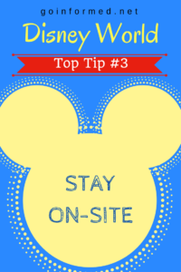 Disney World Top Tip #3: Stay On-Site