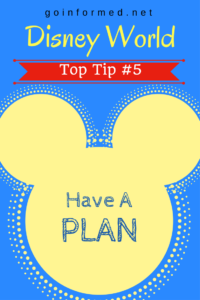 Disney World Top Tip #5: Have a Plan