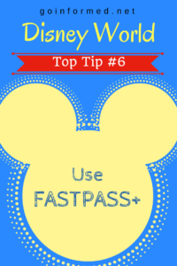 Disney World Top Tip #6: Use FastPass+
