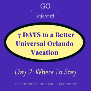 Universal Orlando Where to Stay