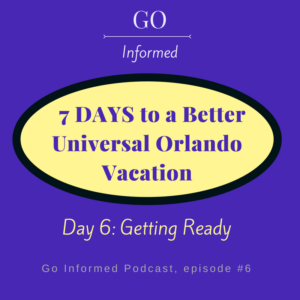 Ten tips to help you get ready for Universal Orlando