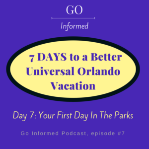 Tips for your first day in the Universal Orlando theme parks.